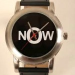 "What Time is It? It's ""Now!"""